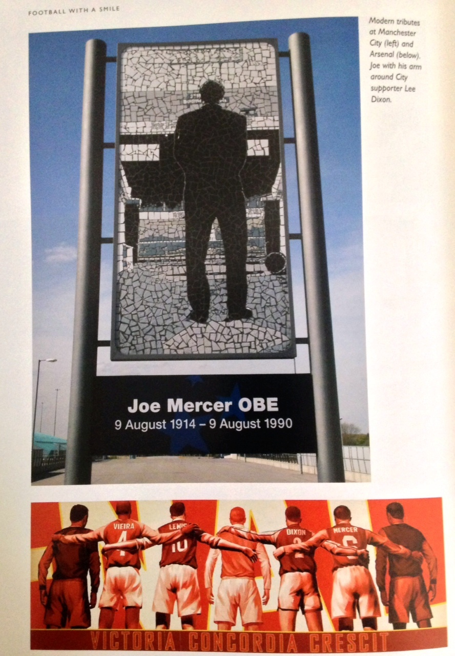 Immortal - Joe Mercer's presence is obvious for all to see, both at the Etihad and Emirates Stadiums