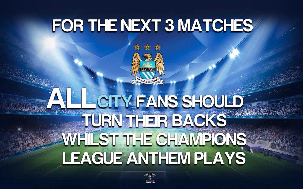 UEFA protest - City fans are encouraged to turn their backs to the pitch when the Champions League anthem plays tonight.