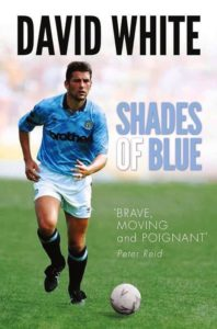 Shades of Blue by David White - The winner of the Read But Never Red competition to win a signed copy of 'Whitey's' new book is RBNR reader Brian Entwistle, who correctly stated that David was born in 1967.